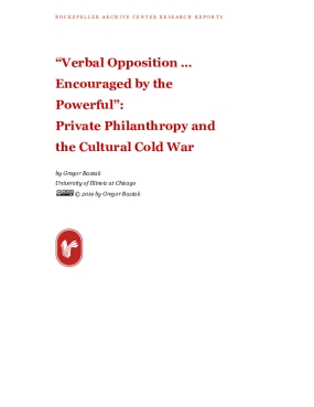 """""""Verbal Opposition… Encouraged by the Powerful"""": Private Philanthropy and the Cultural Cold War"""