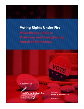 Voting Rights Under Fire: Philanthropy's Role in Protecting and Strengthening American Democracy