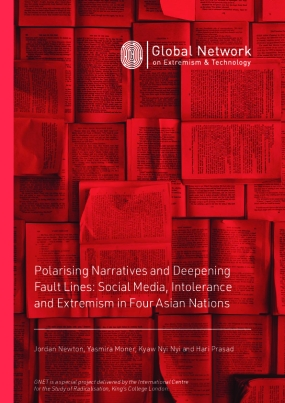 Polarising Narratives and Deepening Fault Lines: Social Media, Intolerance and Extremism in Four Asian Nations